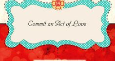Day 14: Commit an Act of Love