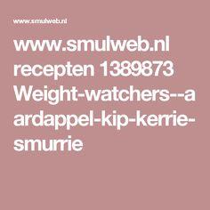 www.smulweb.nl recepten 1389873 Weight-watchers--aardappel-kip-kerrie-smurrie