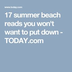 17 summer beach reads you won't want to put down - TODAY.com