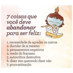 7 coisas que você deve abandonar para ser feliz!
