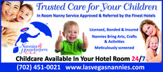 Hotels ONLY refer to Nannies & Housekeepers USA in Las Vegas.