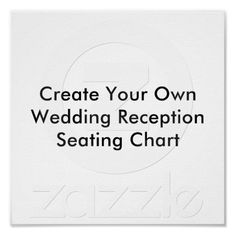 Create Your Own Wedding Reception Seating Chart Print