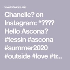 "Chanelle🌹 on Instagram: ""🇨🇭❤️ Hello Ascona😬  #tessin #ascona #summer2020 #outside #love #traveling #amazing"" Amazing, The Outsiders, Instagram, Summer, Travel, Viajes, Traveling, Tourism, Outdoor Travel"
