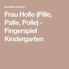 Frau Holle (Pille, Palle, Polle) - Fingerspiel Kindergarten