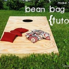 Bean Bag Toss Tutorial  Here in the south its called  CORN HOLE!!!!!  Get with it people!!!lol