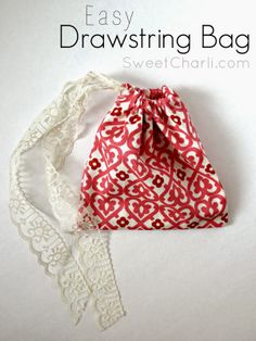Sweet Charli: The Easy Fabric Drawstring Bag {Tutorial + Giveaway}