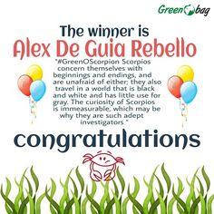 The winner of the #GreenoBag #contest #GreenOScorpion is... Alex De Guia Rebello  Congratulations Alex  :)