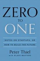 LIS Trends: BOOK (2014) Zero to one: notes on startups, or how...
