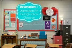 Decoration and Organization for the High School Classroom. Great ideas for setting up your middle school or high school classroom.