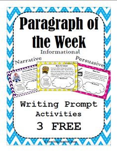 "FREEBIE!!! Help your students write better paragraphs with ""Paragraph of the Week"" writing homework and literacy centers! Narrative, Informational, and Persuasive"