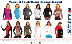 Wist u dat #thermokleding verkoelt in de zomer en warmt in de winter? http://www.litex-shop.nl/search/thermo/  #sportkleding