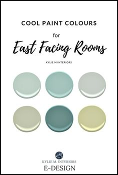 The best paint cool, blue, green paint colours for east facing exposure room. Benjamin Moore, Sherwin Williams. Kylie M E-design