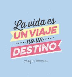 La vida es un viaje, no un destino. | by Mr. Wonderful*