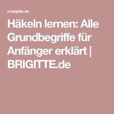 Häkeln lernen: Alle Grundbegriffe für Anfänger erklärt   BRIGITTE.de