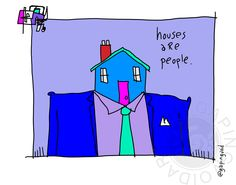 Houses are people The Originals, Houses, Gallery, People, Inspiration, Art, Homes, Biblical Inspiration, Craft Art