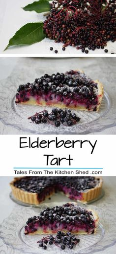 Elderberry Tart makes the most of this delicious foraged fruit ...