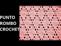 PUNTO ROMBO sencillo a crochet - cuadro 17 manta FREESTYLE (diestro) - YouTube