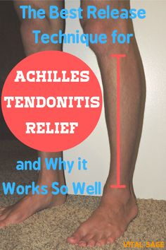 The Best Release Technique for Achilles Tendonitis and Why it Works So Well - Vital Sage Achilles Stretches, Achilles Pain, Calf Stretches, Insertional Achilles Tendonitis, Achilles Tendon Support, Plantar Fasciitis Exercises, Sciatica Exercises, Calf Pain, Knee Pain