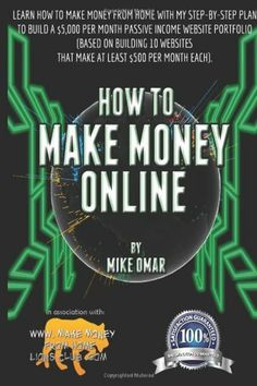 How to Make Money Online: Learn how to make money from home with my step-by-step plan to build a ..., http://www.amazon.com/dp/1484143884/ref=cm_sw_r_pi_awdm_lHpvtb1MVMP6Y