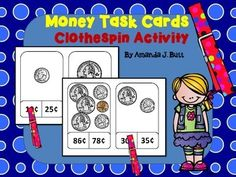 Money Task Cards for Centers:  Use clothespins or clips for marking answers!  Count coins and mixed coins!  Kindergarten; First Grade; Second Grade; Special Education; Autism; Homeschool; Centers!