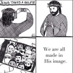 Should it be the other way round? You think? #JesusSelfie