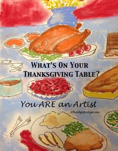 You ARE An Artist! Paint What is on Your Thanksgiving Table at Hodgepodge