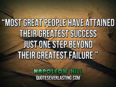 Most great people have attained their greatest success just one ...