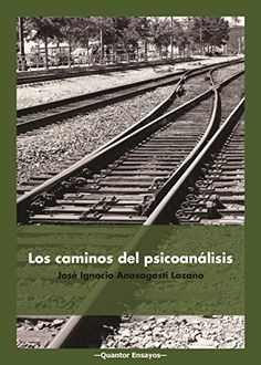 Los caminos del psicoanálisis de José Ignacio Anasagasti ... https://www.amazon.es/dp/B01F0GEM20/ref=cm_sw_r_pi_dp_x_u0NVybEA0JF02