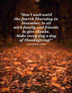 These inspiring November quotes will help you welcome the most thankful fall season of all. Find just the right words to celebrate the most thankful month of all. Welcome November, Sweet November, 26 November, Quotes To Live By, Life Quotes, Fall Quotes, November Quotes, Thanksgiving Quotes, Thanksgiving 2020