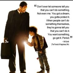 raised right. pursuit of happyness.