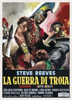 La guerra di Troia [Poster, 1 of 17 high-resolution movie posters in this group. Steve Reeves, Epic Film, Epic Movie, John Drew Barrymore, Marc Singer, Action Movie Stars, Trojan Horse, Film Genres, Pulp Art