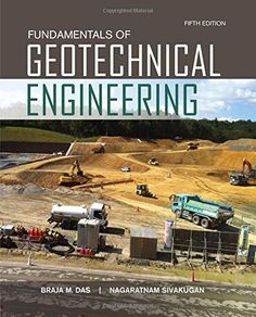 Solution manual for principles of geotechnical engineering si fundamentals of geotechnical engineering activate learning with these new titles from engineering by fandeluxe Image collections