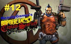 Borderlands 2 Gameplay Walkthrough - Captain Scarlett and Her Pirate's B...