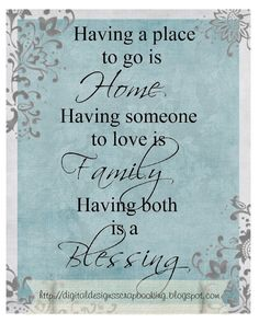 Digital Designs Scrapbooking: DIY print for a table display! Great Quotes, Quotes To Live By, Me Quotes, Inspirational Quotes, Crazy Family Quotes, Family Sayings, Motivational, Sweet Home, Thoughts