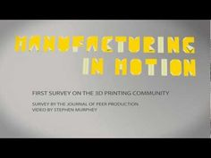 3D Printer Community Survey Results - Manufacturing in Motion, by Shapeways
