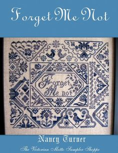 QUAKER sampler counted cross stitch chart, Forget Me Not #VictorianMottoSamplerShoppe #Sampler