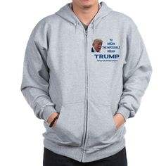 Trump 45th US President Zip Hoodie. Celebrate Trump's Unexpected election with these Impossible Dream Trump t shirts, sweatshirts, jerseys, hoodies and hats.