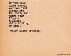 Typewriter Series #376 by Tyler Knott Gregson
