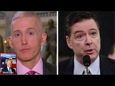 BREAKING: Trump Fires FBI Comey. Trey Gowdy to Head FBI as of April 1st. - YouTube