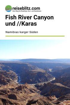 Der Fish River Canyon ist der zweitgrößte Canyon der Erde. Er ist die Hauptattraktion der //Karas-Region. Was es sonst noch zu sehen gibt, liest du hier. Fisher, Travel, Round Trip, Travel Report, Earth, Africa, Viajes, Destinations, Traveling