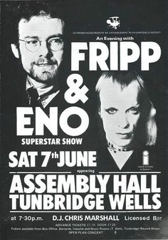 """wheelchairs-and-lawnmowers: """" Fripp & Eno, live at the Assembly Hall Theatre Tunbridge Wells poster (£ """" Steve Reich, Festival Posters, Concert Posters, Music Posters, Glam Rock, Rock Band Posters, Roxy Music, Tunbridge Wells, Tour Posters"""