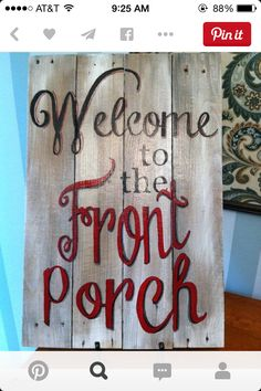 Rustic recycled wood hand painted sign - Welcome to the front porch I like the lettering Pallet Crafts, Pallet Art, Pallet Signs, Wood Crafts, Diy Crafts, Fence Signs, Flag Signs, Rustic Signs, Wooden Signs