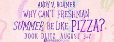 Stephanie Jane: Spotlight on Why Can't Freshman Summer Be Like Piz...
