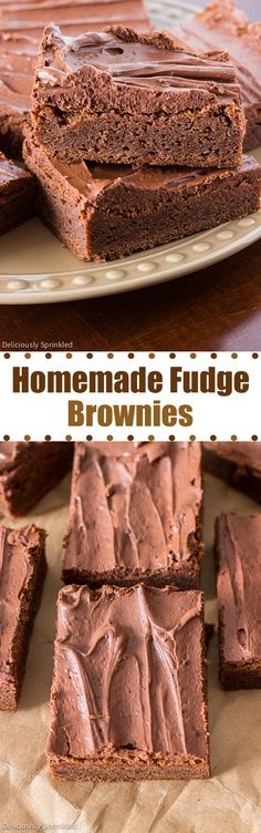 Homemade Fudge Brownies- these brownies are the BEST and they're so easy to make!