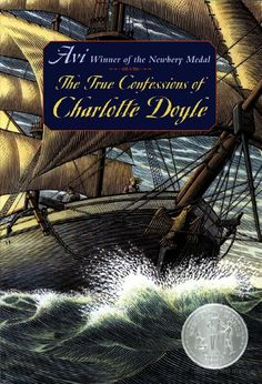 The True Confessions of Charlotte Doyle - Avi I have loved this book for a long long time.  So good!
