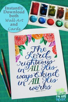 Psalm Watercolor Scripture Wall Art, plus Bible Greeting Card and Note Cards, Floral Printable Bible Verse, Hand-lettered, Christian Cards, Christian Gifts, Bible Verse Wall Art, Scripture Verses, Psalm 145, Psalms, Christian Apparel, Floral Printables, Printable Bible Verses