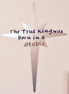 #northstar #jesus #jesuschrist #Hisbirthday #stable  A personal favorite from my Etsy shop https://www.etsy.com/listing/495595457/jesus-the-true-king-decal