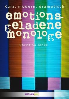 Buy Emotionsgeladene Monologe by Christina Jonke and Read this Book on Kobo's Free Apps. Discover Kobo's Vast Collection of Ebooks and Audiobooks Today - Over 4 Million Titles! Modern, Free Apps, This Book, It Cast, Theater, Audiobooks, Literature, Ebooks, Branding