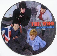 """The Who """" My Generation """" MONO Picture Disc Vinyl LP U.K. Import {Limited Collectors Edition }"""