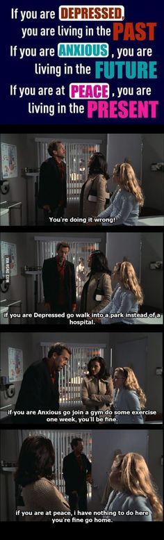 Dr. house disagrees
